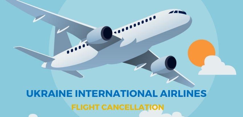 Ukraine International Airlines Flight Cancellation